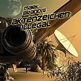 Aktenzeichen: Illegal - Teil 06