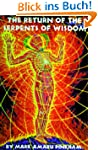 The Return of the Serpents of Wisdom
