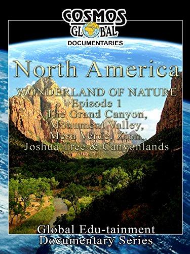 cosmos-global-documentaries-north-america-wonderland-of-nature-part-1-ov