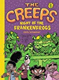 Creeps, The:Book 1: Night of the Frankenfrogs