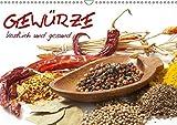 Gewürze • köstlich und gesund (Wandkalender 2017 DIN A3 quer): Abwechslung und Farbe für den täglichen Genuß (Monatskalender, 14 Seiten ) (CALVENDO Lifestyle)