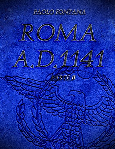 Roma A.D.1141 - Parte II
