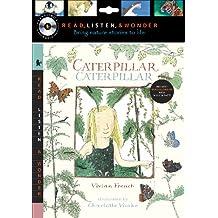 Caterpillar, Caterpillar [With CD (Audio)] (Read, Listen, & Wonder)