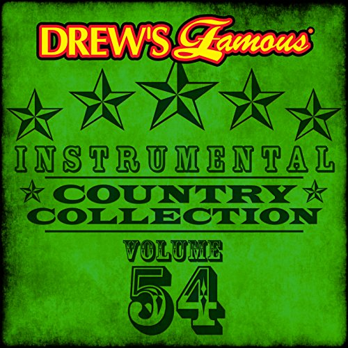 Drew's Famous Instrumental Country Collection (Vol. 54)