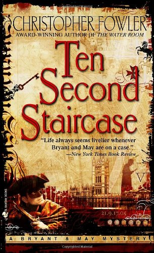Ten Second Staircase (Bryant & May Mysteries)