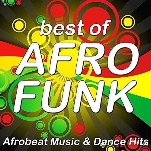 Best of Afro Funk (Afrobeat Mu...
