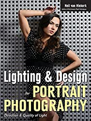 [(Lighting & Design for Portrait Photography : Direction & Quality of Light)] [By (author) Neil Van Niekerk] published on (January, 2015)