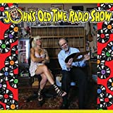 John's Old Time Radio Show [Vinyl LP]