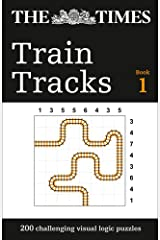 The Times Train Tracks Book 1: 200 challenging visual logic puzzles (Puzzle Books) Paperback