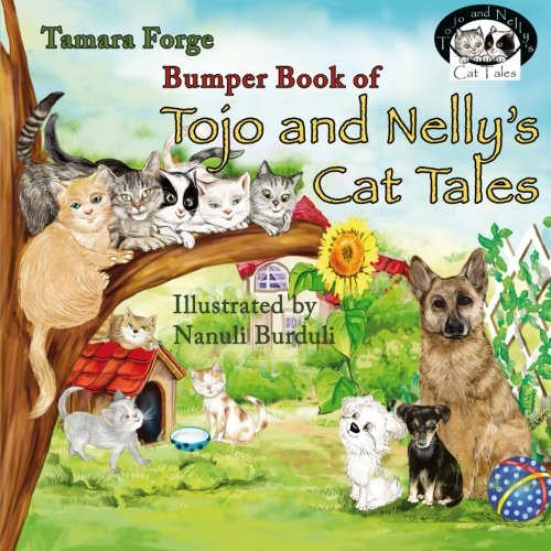 Bumper Book of Tojo and Nelly's Cat Tales (Katze Forge)