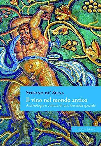 Il vino nel mondo antico: Archeologia e cultura di una bevanda speciale - Amazon Libri
