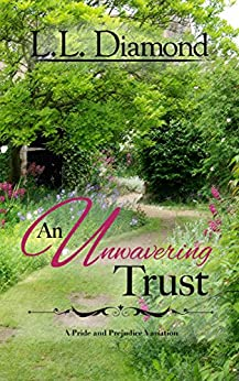 An Unwavering Trust by [Diamond, L.L.]