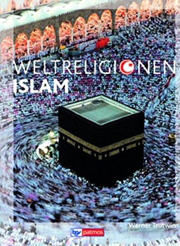 Die Weltreligionen - Neubearbeitung: Islam: Arbeitsbuch