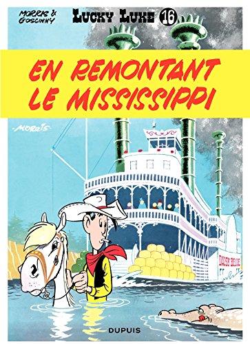 Lucky Luke - Tome 16 - EN REMONTANT LE MISSISSIPPI par Goscinny