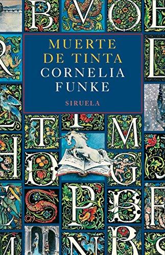 Muerte de Tinta (Las Tres Edades) por Cornelia Funke