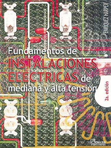 Fundamentos de Instalaciones Electricas de Mediana por Enriquez Harper