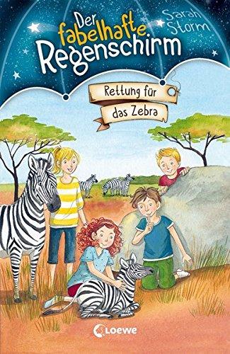Preisvergleich Produktbild Der fabelhafte Regenschirm - Rettung für das Zebra: Band 2