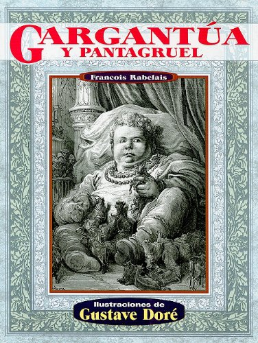 Gargantua y Pantagruel (Illustrated by Dore)
