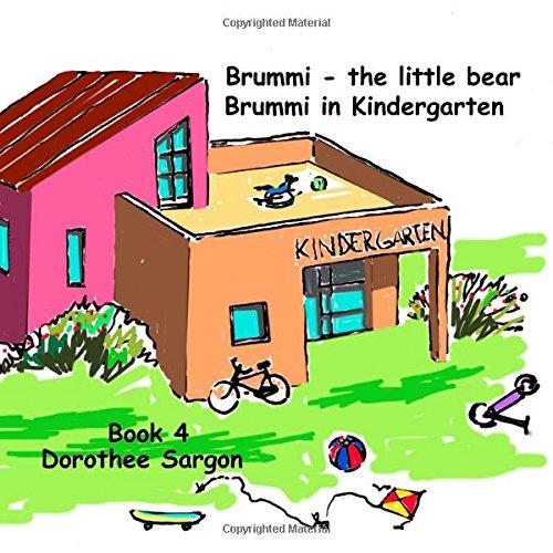 Brummi in Kindergarten: Brummi - The Little Bear: Volume 4