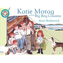Katie Morag and the Big Boy Cousins