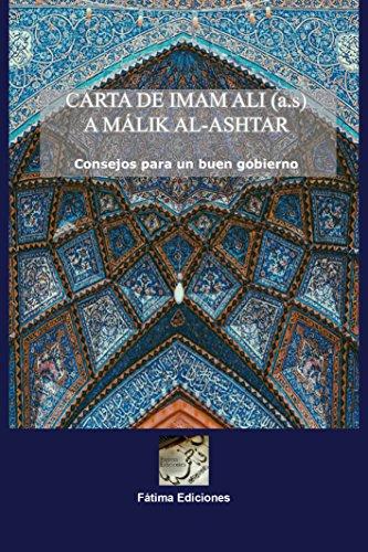 Carta de Imam Ali a Málik Al-Ashtar: Consejos para un buen gobierno por Laila González Gómiz