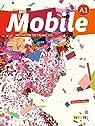 Mobile A1 - livre de l'élève par Reboul