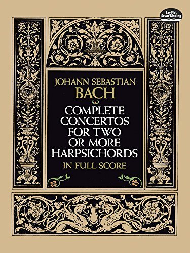 Complete Concertos for Two or More Harpsichords in Full Score (Dover Music Scores) by Bach, Johann Sebastian, Music Scores (1992) Paperback