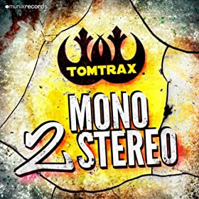 Tomtrax-Mono 2 Stereo