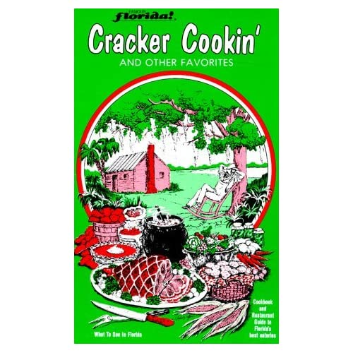 Famous Florida! Cracker Cookin' and Other Favorites (With Record) by Joyce LaFray (1984-07-01)