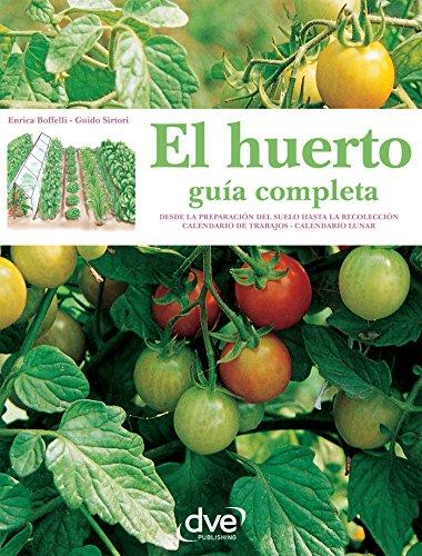 El huerto: guía completa por Enrica Boffelli