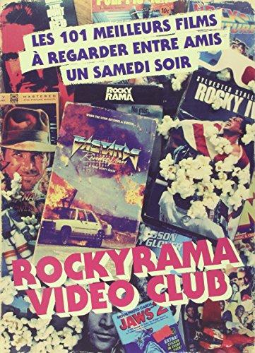 rockyrama-vidoclub-les-101-meilleurs-films--regarder-entre-amis