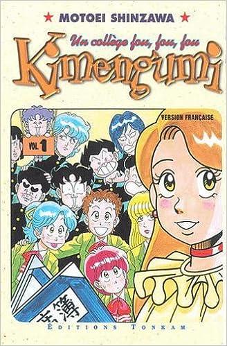 Kimengumi, tome 1