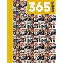 365 Besondere Menschen: Das Besondere Buch - Biographien und immerwährender Kalender
