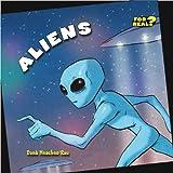 Aliens (Bookworms: For Real?) by Dana Meachen Rau (2010-09-06)