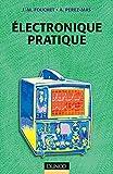 Électronique pratique - 2ème édition