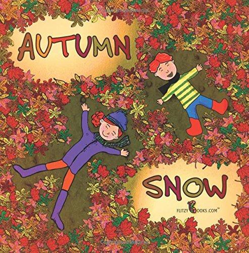 Autumn Snow: (Premium Color Paperback) por Flitzy Books