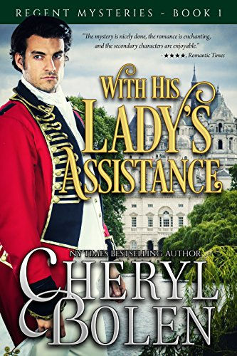 with-his-ladys-assistance-the-regent-mysteries-book-1-english-edition