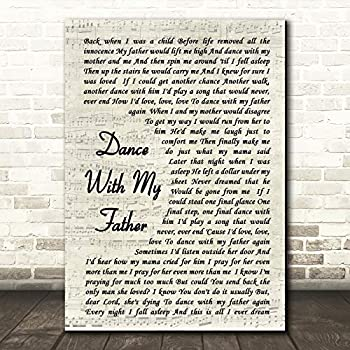 dance with my father again song lyrics Canvas Wall  Picture a4.a3 first dance
