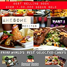 Awesome Recipes (Part-1) (English Edition)