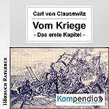 Vom Kriege: Das erste Kapitel - Carl von Clausewitz