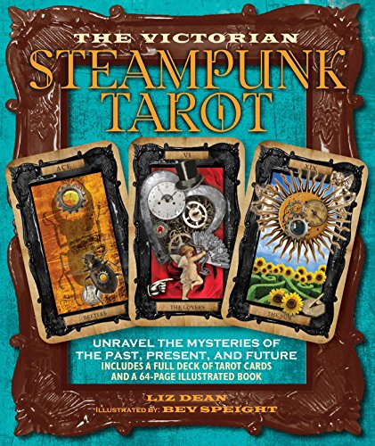 Victorian Steampunk Tarot: Unravel the Mysteries of the Past, Present, and Future