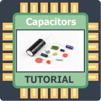 Capacitors Tutorial