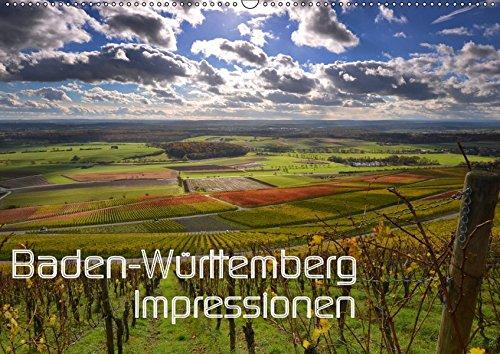 Baden-Württemberg Impressionen (Wandkalender 2019 DIN A2 quer): Das Ländle: Impressionen aus Baden Württemberg. Ein Stück erlebbares Paradies. (Monatskalender, 14 Seiten ) (CALVENDO Orte)