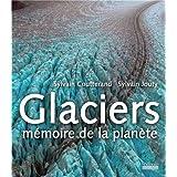 Glaciers mémoires de la planète