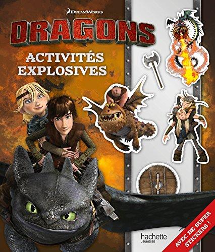 Dreamworks - Dragons - Activités explosives