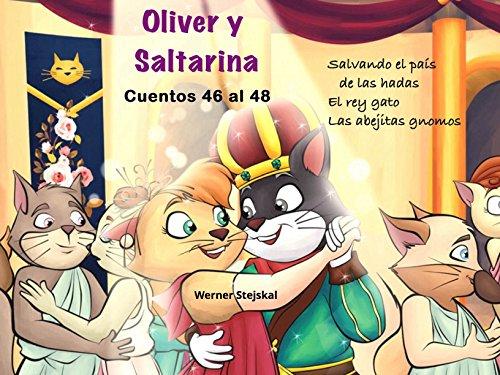 Oliver y Saltarina, Cuentos 46 al 48 por Werner Stejskal