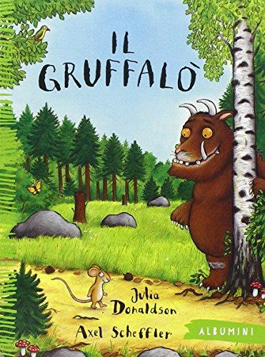 Il Gruffalò. Ediz. illustrata
