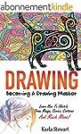 Drawing: Becoming A Drawing Master -...