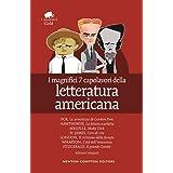 I magnifici 7 capolavori della letteratura americana: Il richiamo della foresta-Moby Dick-Gordon Pym-Giro di vite-Il grande G