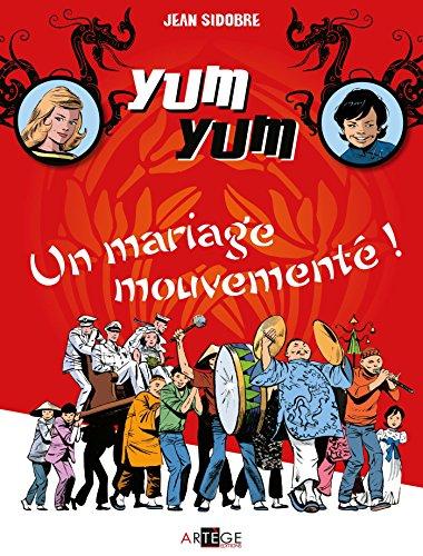 yum-yum-un-mariage-mouvemente-tome-1